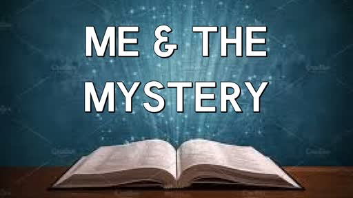 Me & The Mystery