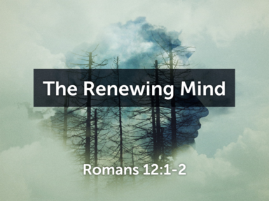 The Renewing Mind