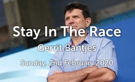 Stay In The Race - Gerrit Bantjes - Sunday, 2nd February 2020