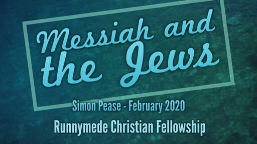 Messiah and the Jews