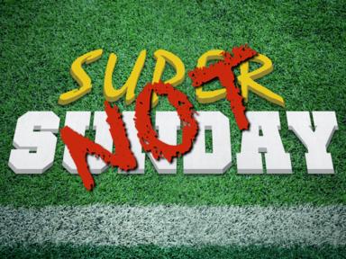 2020-02-02 It's Super Sunday - NOT - James Miller, Jr