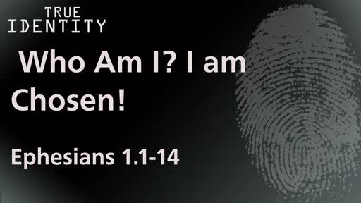 I Am Chosen!