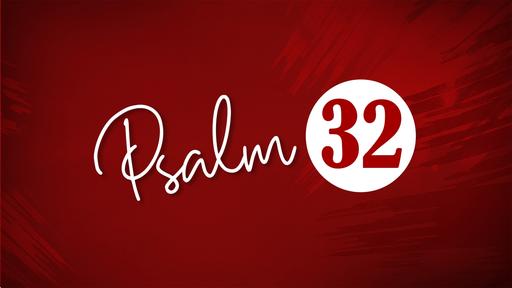 Hide & Seek with God (Psalm 32)