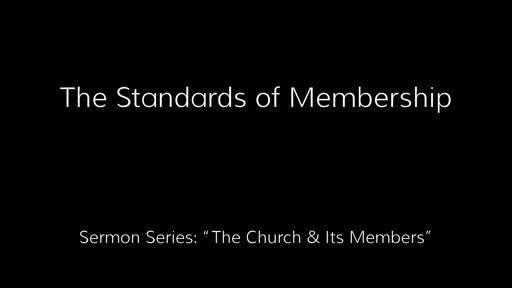 The Standards of Membership