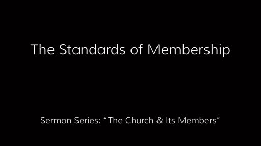 The Standards of Membership