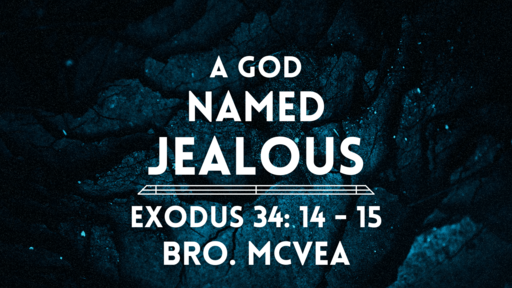 A God named Jealous