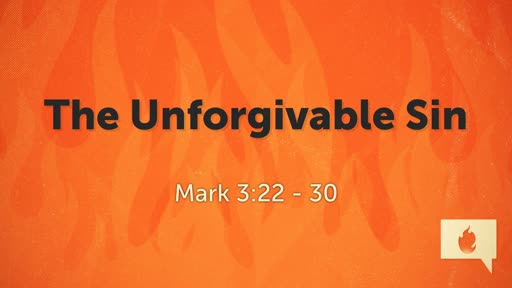 The Unforgivable Sin