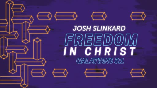 Freedom In Christ- February 2, 2020