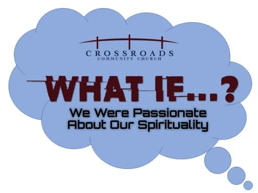 What If We Were Passianate About Spirituality