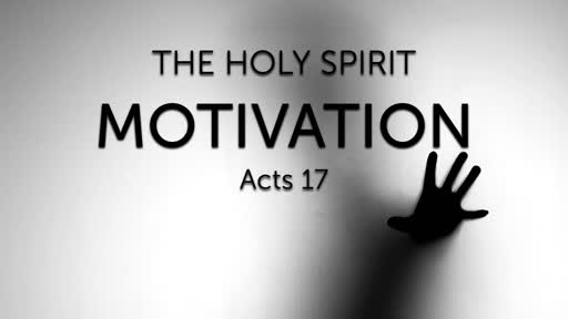 February 2, 2020 Message Recording for The Holy Spirit: Motivation