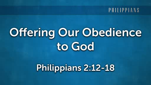 Offering Our Obedience to God