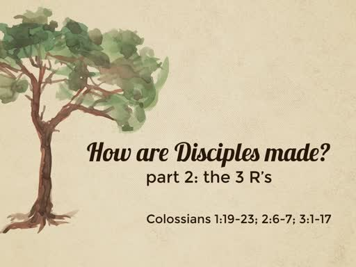 How are Disciples made? (part 2)