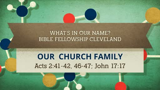 What's in our Name: BIBLE Fellowship Cleveland