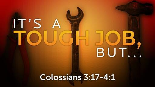Colossians 3:17-4:1