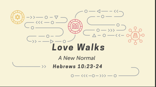 Love Walks -A New Normal