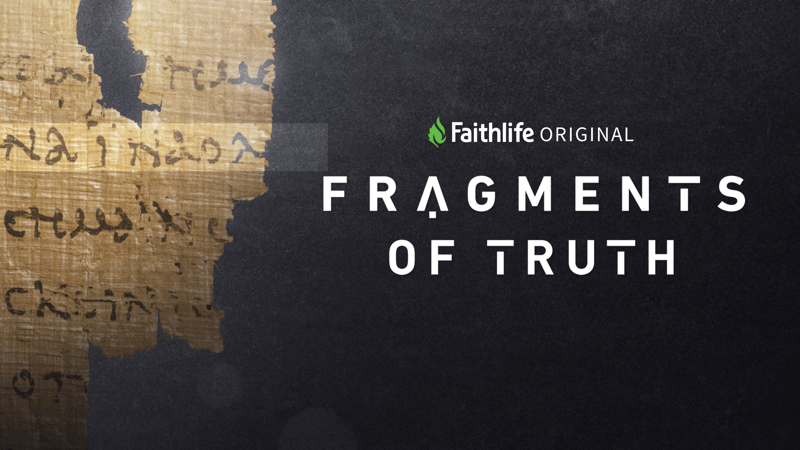 Fragments of Truth: a Faithlife Original