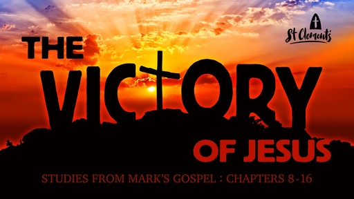 10am Sunday  9 February 2020 - Mark 1-8 - The Victory of Jesus: Who is Jesus?