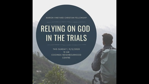 Relying on God in the Trials