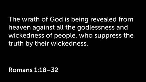 Romans  1:18-32