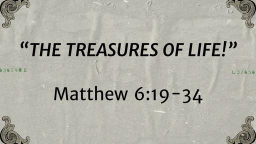 February 9 - The Treasures Of Life