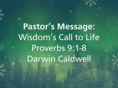 2/9/2020 - Wisdom's Call to Life