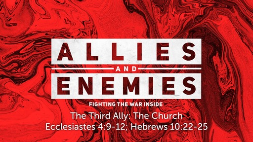 Allies and Enemies: The Third Ally - The Church