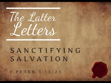 Sanctifying Salvation