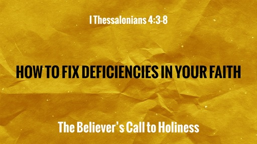How to Fix Deficiencies in Your Faith