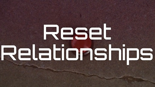 Reset Relationships