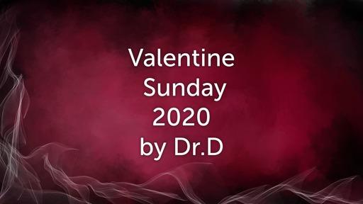 Valentine Sunday 2020