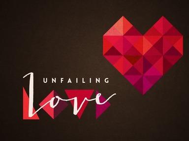 2020-02-09 Unfailing Love - James Miller, Jr