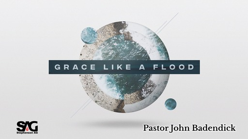 Grace Like A Flood - Week 1