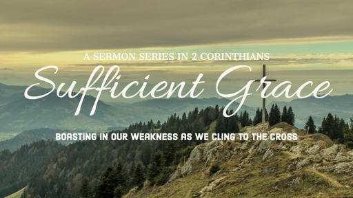 God's Grace is Sufficient in our Weakness