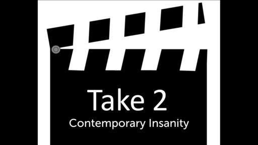 Contemporary Insanity