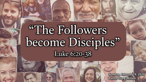 2 9 20 Sermon - The Followers Become Disciples