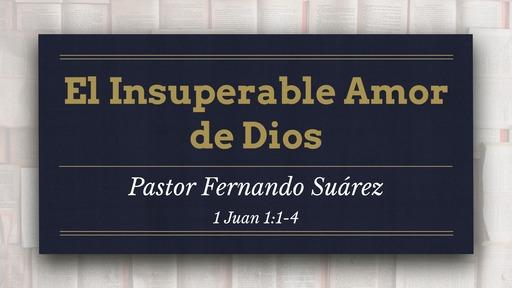 El Insuperable Amor de Dios