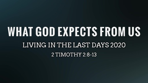 What God Expects From Us February 9, 2020