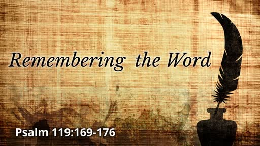 Remembering the Word 2/9/ 2020
