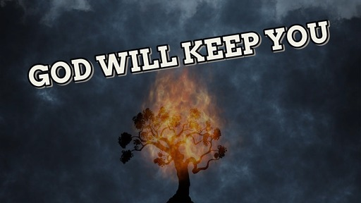 God Will Keep You