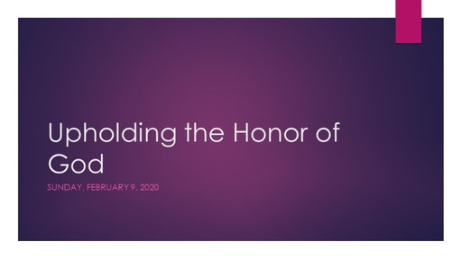 Upholding the Honor of God
