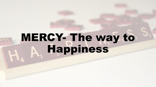 Mercy -The Way to Happiness