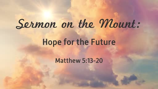 Sermon on the Mount: Hope for the Future