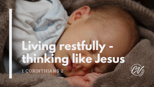 Living restfully - thinking like Jesus