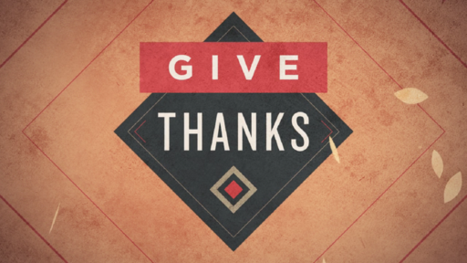 Give Thanks - #1
