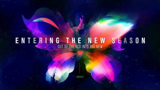 Entering The New Season