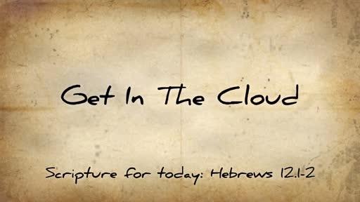 Get In The Cloud
