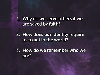 Unity: Part 2 Identity: The Calling and Purpose of the Church