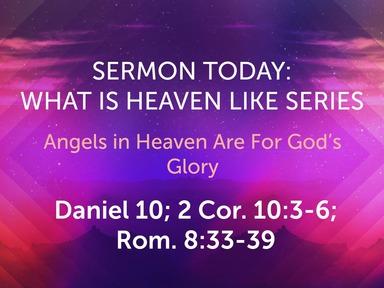 FEBRUARY Sunday Worship- What Is Heaven Like Series