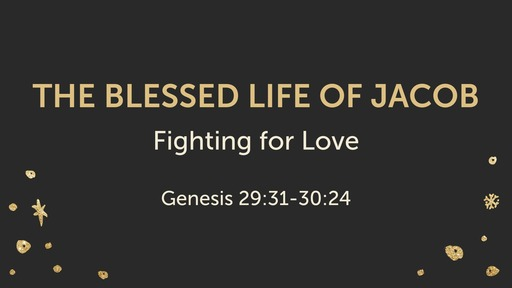 The Blessed Life of Jacob