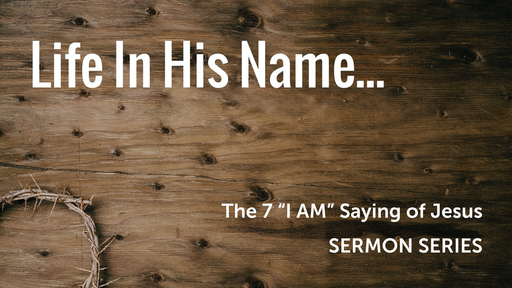 Life In His Name...